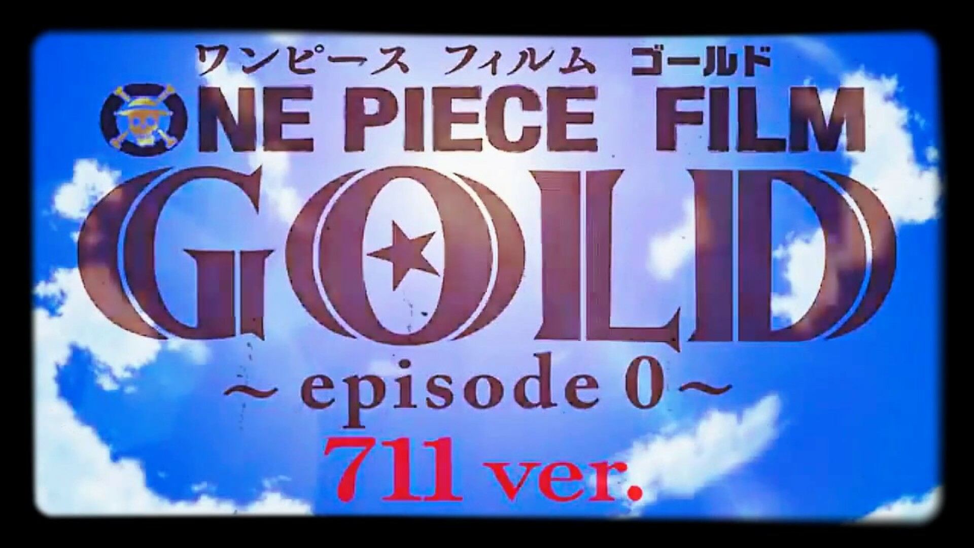 One-Piece Special : Gold 0-711 ver. (Partie 2/3) News background